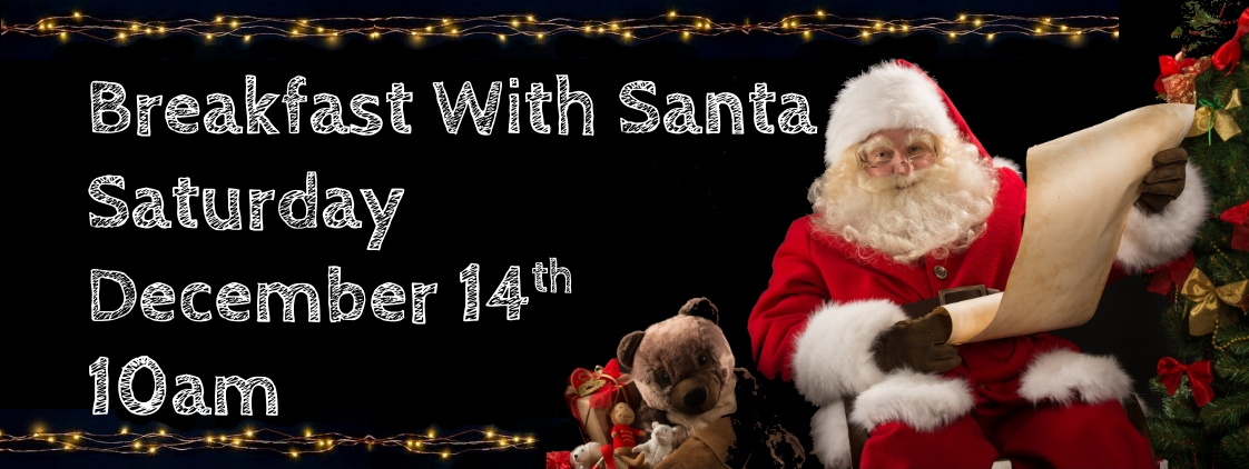 Santa and his list and a pet dog, with text 'Breakfast With Santa'